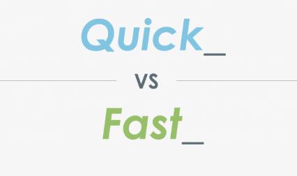 quick和fast的区别